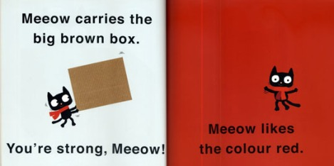 She also pretended to be Meeow, because she was painting with red paint, and Meeow likes the colo(u)r red!